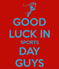 good-luck-in-sports-day-guys.png